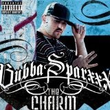 The Charm Lyrics Bubba Sparxxx