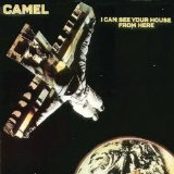 I Can See Your House From Here Lyrics Camel