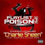 Charlie Sheen (Single) Lyrics Chamillionaire