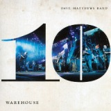 Warehouse 10 Volume 3 Lyrics Dave Matthews Band