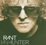 Rant Lyrics Ian Hunter