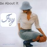 Be About It Lyrics Ivy Chanel