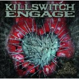 The End of Heartache Lyrics Killswitch Engage