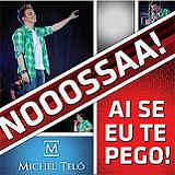 Ai se eu te pego! (Single) Lyrics Michel Teló