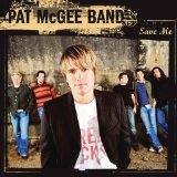 Save Me Lyrics Pat McGee