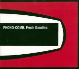 Fresh Gasoline Lyrics Phono-Comb