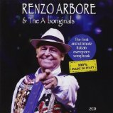 Renzo Arbore & The Arboriginals Lyrics Renzo Arbore & The Arboriginals