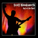 Out of the Dark Lyrics Scott Bloodsworth