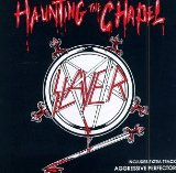 Haunting The Chapel Lyrics Slayer