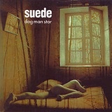 Dog Man Star Lyrics Suede