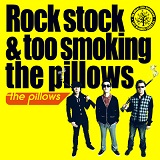 Rock Stock & Too Smoking The Pillows Lyrics The Pillows