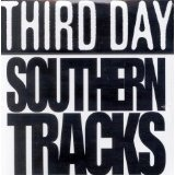 Southern Tracks Lyrics Third Day