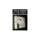 Hyperview Lyrics Title Fight