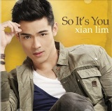 So It's You Lyrics Xian Lim