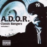 Classic Bangerz Volume 1 Lyrics A.D.O.R.
