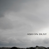 Vol. 1 Lyrics Ash On Dust