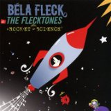 Rocket Science Lyrics Bela Fleck & The Flecktones