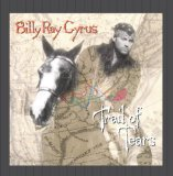 Trail of Tears Lyrics Billy Ray Cyrus