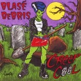 Creep Cool Lyrics Blase Debris
