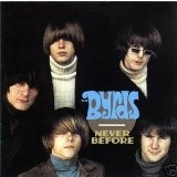 Never Before Lyrics Byrds, The