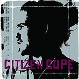 Citizen Cope Lyrics Citizen Cope