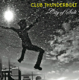 City of Salt Lyrics Club Thunderbolt