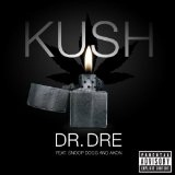 Kush (Single) Lyrics Dr. Dre