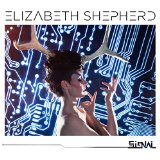 The Signal Lyrics Elizabeth Shepherd
