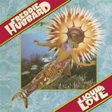 Liquid Love Lyrics Freddie Hubbard