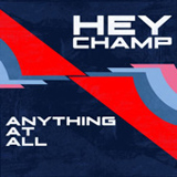 Anything At All (EP) Lyrics Hey Champ