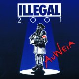 Auweia Lyrics Illegal 2001