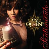 Sentimiento Lyrics Ivy Queen
