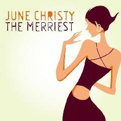 The Merriest Lyrics June Christy
