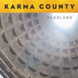 Headland Lyrics Karma County