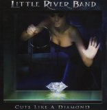 Cuts Like a Diamond Lyrics Little River Band