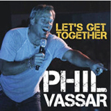 Let's Get Together (Single) Lyrics Phil Vassar