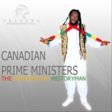 Canadian Prime Ministers Lyrics The Informative Historyman