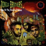 Miscellaneous Lyrics The Jungle Brothers F/ De La Soul Q Tip