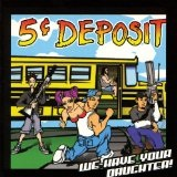 We Have Your Daughter Lyrics 5 Cent Deposit