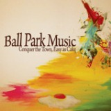 Conquer The Town, Easy As Cake - EP Lyrics Ball Park Music