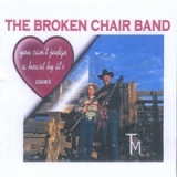 You Can't Judge a Heart by its' Cover Lyrics Broken Chair Band