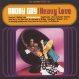 Heavy Love Lyrics Buddy Guy