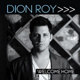 Leave Me Out Of This (Single) Lyrics Dion Roy