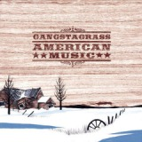 American Music Lyrics Gangstagrass