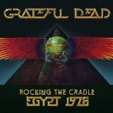 Rocking The Cradle Egypt 1978 Lyrics Grateful Dead