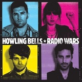 Radio Wars Lyrics Howling Bells