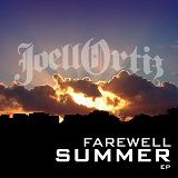 Farewell Summer EP Lyrics Joell Ortiz