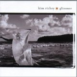 Glimmer Lyrics Kim Richey