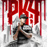 Procrastination Kills 4 (Mixtape) Lyrics Kirko Bangz