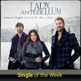Silent Night (Lord of My Life) (Single) Lyrics Lady Antebellum